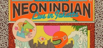 Neon Indian To Perform Live in Jakarta