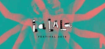 Counting Days to LaLaLa Festival 2018!