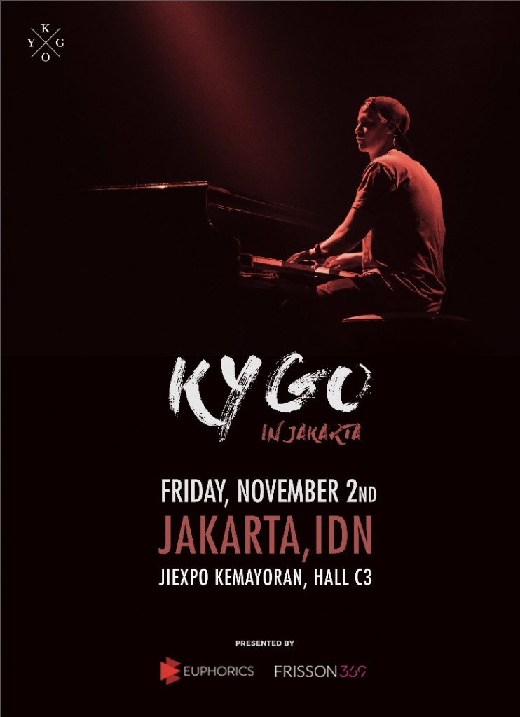 Poster KYGO IN JAKARTA 2018 (SUPER FINAL) as of 210718