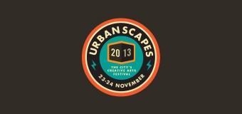 Urbanscapes 2013: Malaysia's Creative Art Festival
