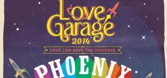 """""""Love Can Save the Universe""""- Love Garage 2014"""